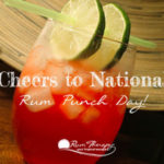 4 Delicious Recipes to try on National Rum Punch Day!