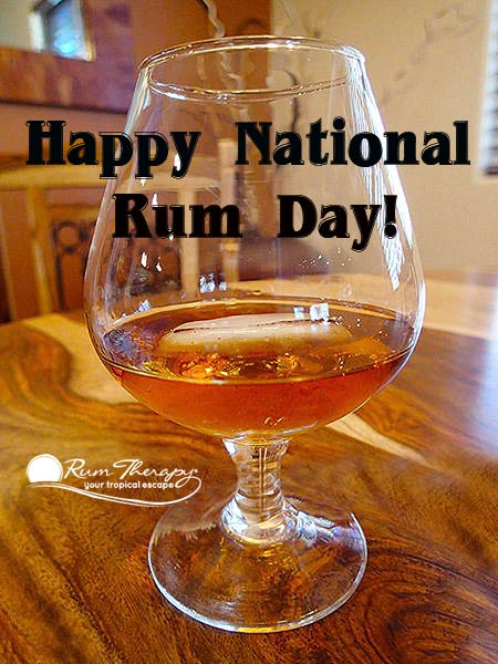 Happy National Rum Day - copyright Rum Therapy